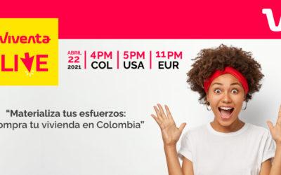 Materializa tus esfuerzos: compra tu vivienda en Colombia (¡Viventa Live!)